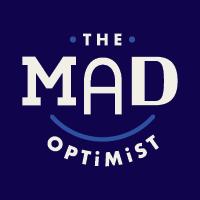 The Mad Optimist
